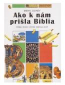 Ako k nám prišla Biblia