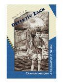 Detektív Zack - Záhada potopy a tajomstvo v piesku