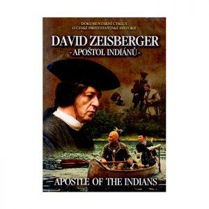 David Zeisberger - apoštol Indiánu