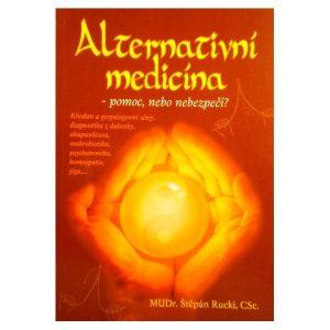Alternativní medicína - pomoc, nebo nebezpečí?
