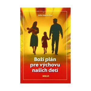 Boží plán pre výchovu našich detí
