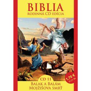 CD Biblia rodinná edícia 11 - Balák a Balám, Mojžišova smrť