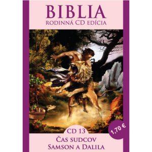 CD Biblia rodinná edícia 13 - Čas sudcov, Samson a Dalila