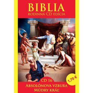 CD Biblia rodinná edícia 16 - Absolónova vzbura, Múdry kráľ