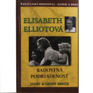 Elisabeth Elliotová Radostná podriadenosť