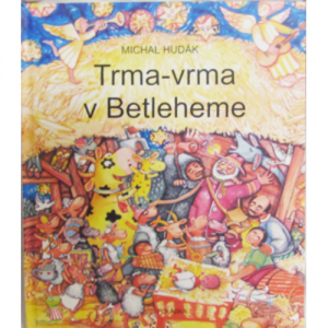 Trma-vrma v Betleheme