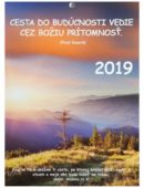 Kalendár pohľadnicový 2019 - Cesta do budúcnosti vedie cez Božiu prítomnosť