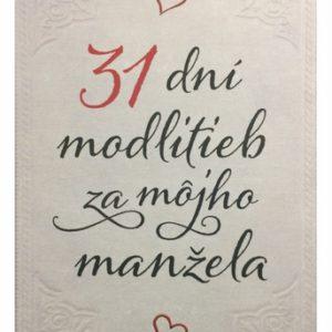 31 dní modlitieb za môjho manžela