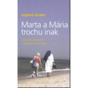 Marta a Mária trochu inak