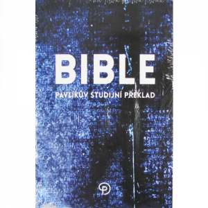 Biblia – česká – Pavlíkov študijný preklad