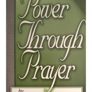 Power throught prayer