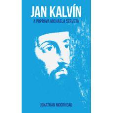 Jan Kalvín a poprava M.Serveta