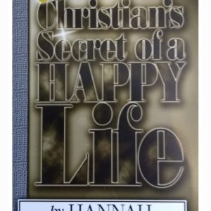 Then Christian s Secret of a Happy Life