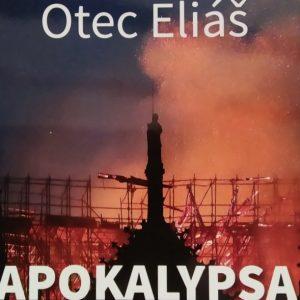 Otec Eliáš Apokalypsa