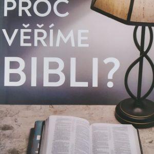 Proč věříme Bibli