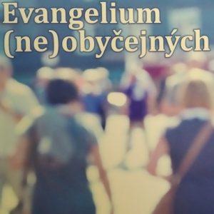 Evangelium neobyčejných