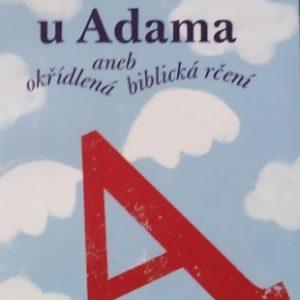 Začněme u Adama